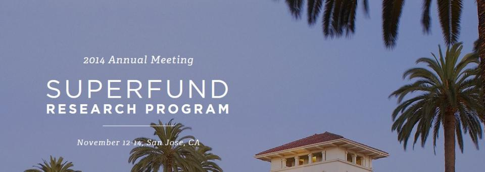Superfund 2014 Annual Meeting, San Jose CA